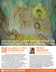 Professor Pierce Salguero (Asian History and Religious Studies, Pennsylvania State University, Pennsylvania): Metadisciplinary Reflections on Buddhist Medicine in Medieval China